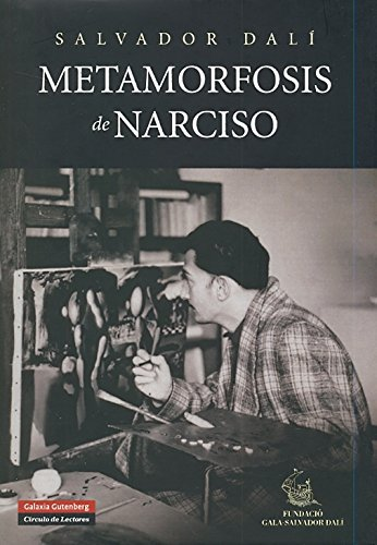9788481097726: La metamorfosis de Narciso/ The Narcissu's Metamorphosis (Spanish Edition)