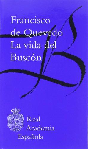 9788481098167: Vida del Buscón, La