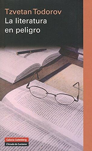 9788481098280: Literatura en Peligro, La (Ensayo)