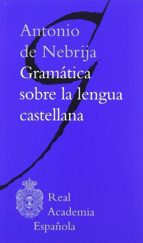 9788481099102: Gramática sobre la Lengua Castellana (Clásicos)