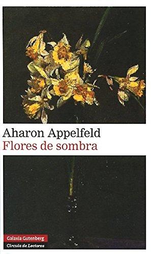 9788481099522: Flores de sombra