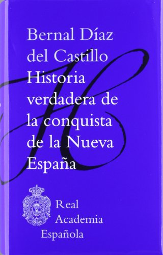 9788481099874: Historia Verdadera De La Conquista De La Nueva España (Clásicos)