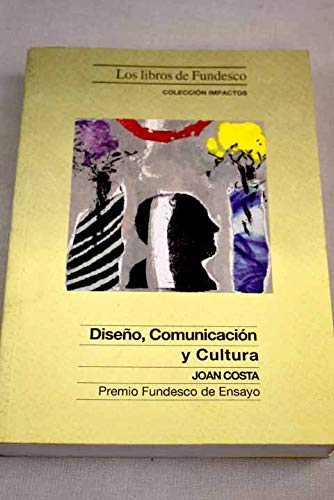 9788481120196: Diseño, comunicacion y cultura