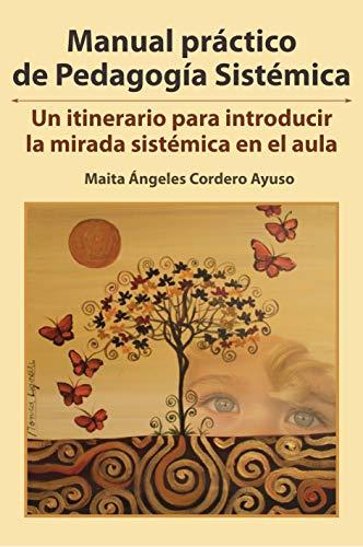9788481140927: Manual Práctico de pedagogía sistémica