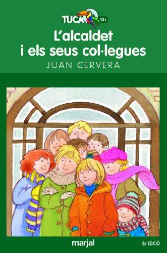 9788481159462: L'ALCALDET I EL SEUS COL·LEGUES: 5 (TUCAN VERD)