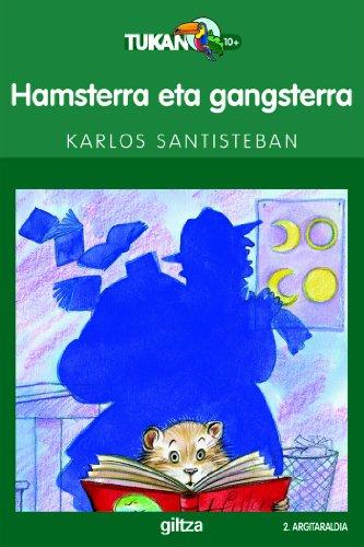 9788481188738: Hansterra eta gansterra (TUKAN BERDEA)
