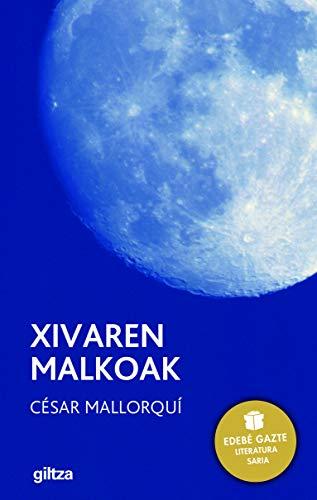 9788481189056: XIVAREN MALKOAK (EDEBE GAZTE LITERATURA SARIA)
