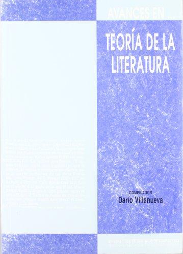 Avances en teoria de la literatura (Coleccion Avances en--) (Spanish Edition)