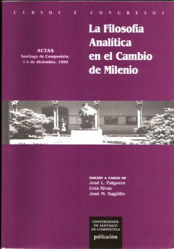 9788481217865: La filosofía analítica en el cambio de Milenio