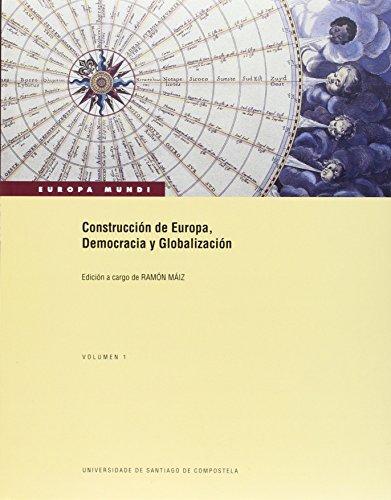 9788481219661: Ot/29-Europa Mundi.-Construccion de Europa,Democracia y Globalización. 2 Vol
