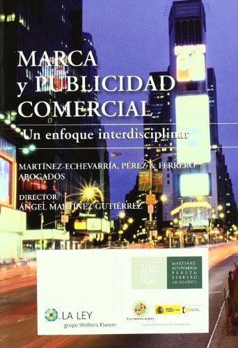 9788481262087: Marca y publicidad comercial: un enfoque interdisciplinar