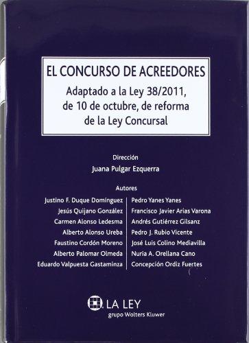 9788481264418: El concurso de acreedores: Adaptado a la Ley 38/2011, de 10 de octubre, de reforma de la Ley Concursal