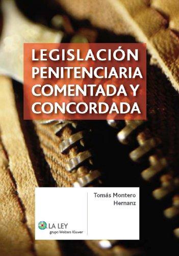 9788481264722: Legislación penitenciaria comentada y concordada