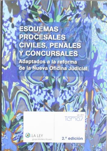 9788481264937: Esquemas procesales civiles, penales y concursales (2.ª edición): Adaptados a la reforma de la nueva oficina judicial (Temas La Ley)