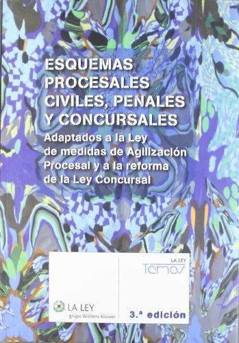 9788481265422: Esquemas procesales civiles, penales y concursales (3.ª edición): Adaptados a la reforma de la nueva oficina judicial (Temas La Ley)