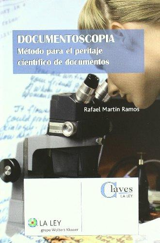 9788481266184: Documentoscopia. Método para el peritaje cientifico de documentos