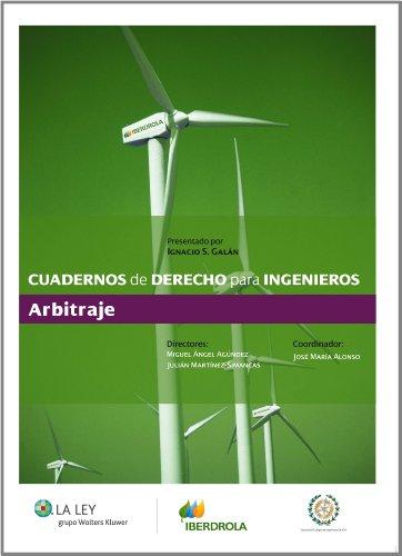9788481266962: Cuadernos de Derecho para Ingenieros (n.º 06): Arbitraje