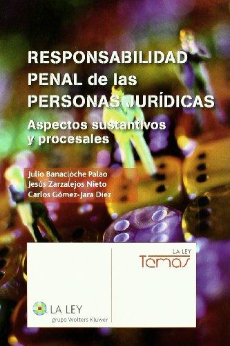 9788481268553: Responsabilidad penal de las personas jurídicas: Aspectos sustantivos y procesales (Temas La Ley)