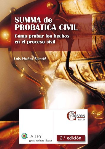 9788481269062: Summa de probA¡tica civil : cA³mo probar los hechos en el proceso civil