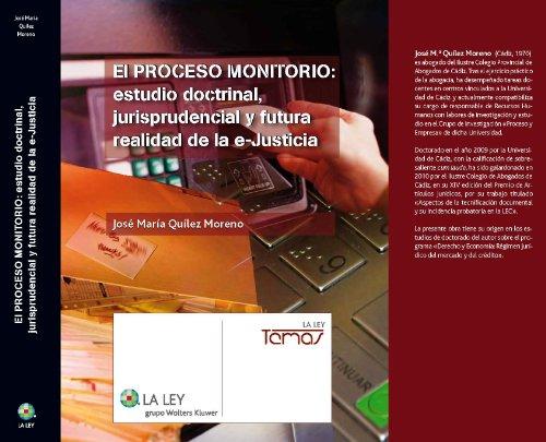 9788481269086: El proceso monitorio: estudio doctrinal, jurisprudencial y futura realidad de la e-Justicia (Temas La Ley)