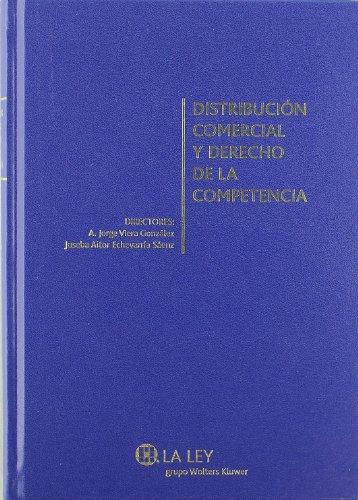 9788481269789: DistribuciA³n comercial y derecho de la competencia : estudios, ponencias y comunicaciones del II Congreso Nacional de DistribuciA³n Comercial y Derecho ... del 11 al 13 de noviembre de 2009 en Madrid