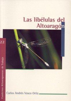 9788481270150: Las libélulas del Altoaragón (Cuadernos Altoaragoneses de Trabajo)