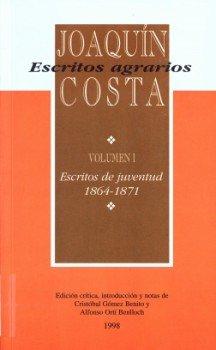 9788481270761: Escritos agrarios: Escritos de juventud (1864-1871) (Fundación Joaquín Costa)