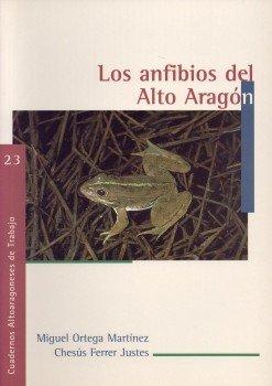 9788481271027: Los anfibios del Alto Aragón (Cuadernos Altoaragoneses de Trabajo)