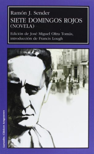 9788481271300: Siete Domingos Rojos: Novela (Spanish Edition)