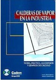 9788481290387: Calderas de vapor en la industria