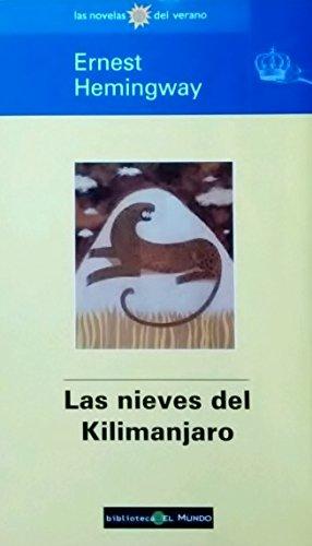 9788481300314: Nieves del Kilimanjaro, Las (Spanish Edition)
