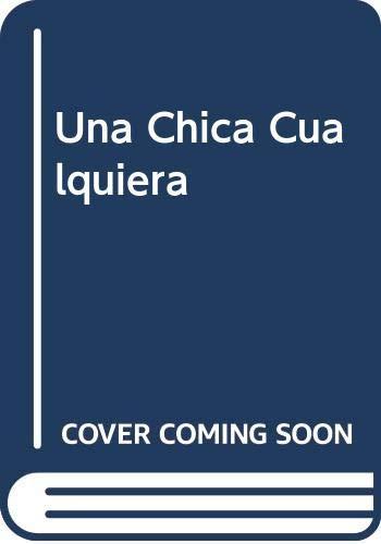 9788481300673: Una Chica Cualquiera