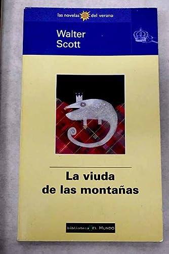 9788481300888: La Viuda de Las Montanas