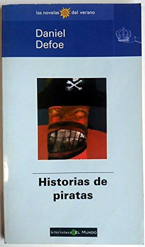 Historias de piratas.: Defoe, Daniel.