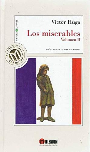 Los miserables, Volumen 2: Victor Hugo