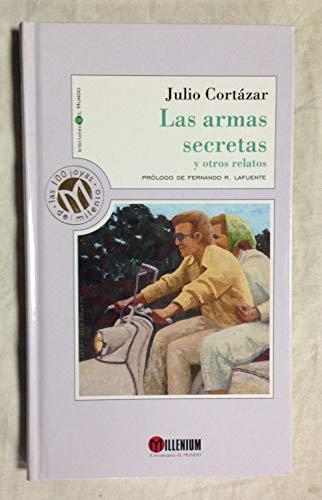 9788481301427: Las Armas Secretas Y Otros Relatos