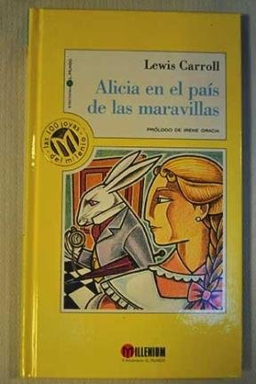 Alicia En El Pais De Las Maravillas / Alice's Adventures in Wonderland (Spanish Edition) (9788481301502) by Lewis Carroll