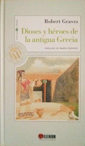 9788481301557: Dioses Y Heroes De La Antigua Grecia
