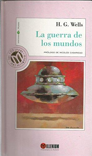 9788481301595: La Guerra De Los Mundos / the War of the Worlds (Millennium, Las 100 Joyas Del Milenio, 42) (Spanish Edition)