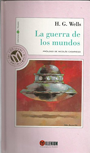 9788481301595: La Guerra De Los Mundos / the War of the Worlds (Millennium, Las 100 Joyas Del Milenio, 42) (Spanish Edition)