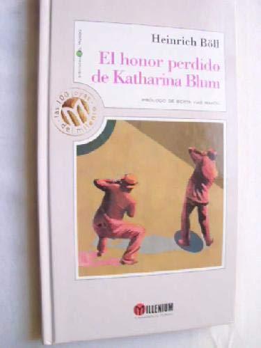 9788481301649: El Honor Perdido De Katharina Blum