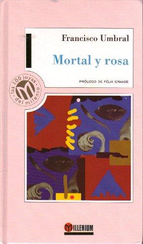 9788481301694: Mortal y Rosa