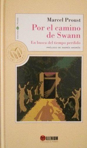 Por el camino de Swann: Proust, Marcel