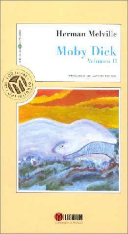 Moby Dick, Vol. 2: Spanish Edition: Melville, Herman