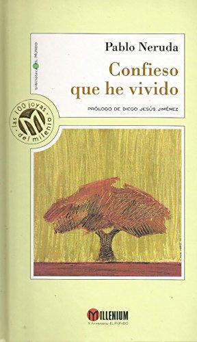 Confieso que he vivido: Pablo Neruda