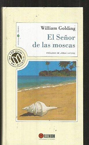 El Senor De Las Moscas: Golding, William