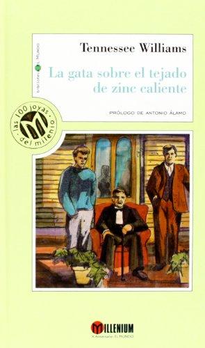 9788481302172: La Gata Sobre El Tejado De Zinc Caliente (Millennium, Las 100 Joyas Del Milenio, 94)
