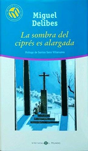 9788481302509: La Sombra del Ciprés es Alargada (Las 100 Mejores Novelas en Castellano del Siglo XX)