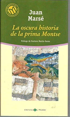 9788481302547: La oscura historia de la prima Montse