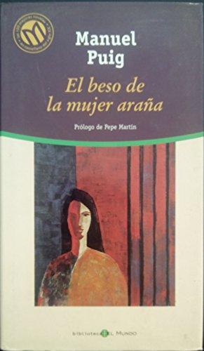9788481302561: El beso de la mujer Araña